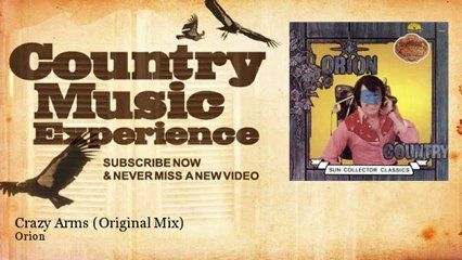 Orion - Crazy Arms - Original Mix - Country Music Experience