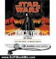 Science Fiction Summary: Star Wars: Fate of the Jedi: Apocalypse by Troy Denning, Marc Thompson
