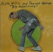 Allee Willis & Pee Wee Herman Big Adventure