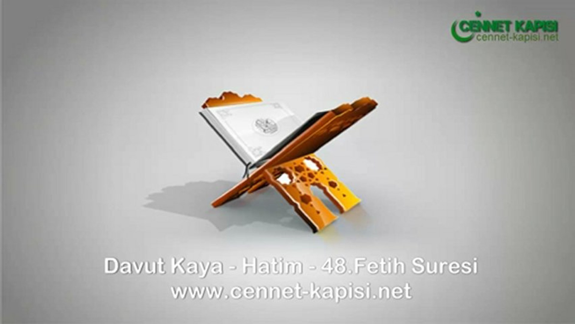Davut Kaya - Fetih Suresi - Kuran'i Kerim