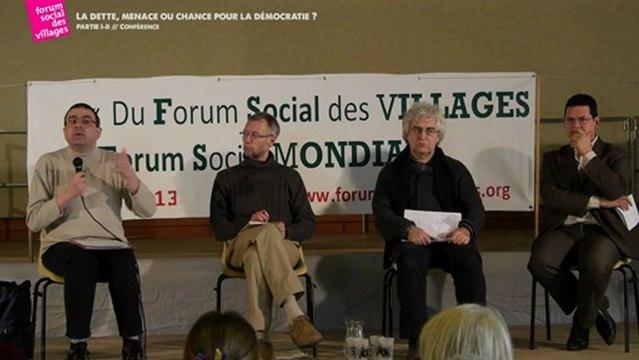 LA DETTE, MENACE OU CHANCE POUR LA DEMOCRATIE? - PARTIE I / II -  Forum Social des Villages