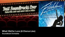 Soundtrack Orchestra - What I Did for Love - A Chorus Line - Best Soundtracks Ever