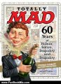 Fun Book Review: Totally MAD: 60 Years of Humor, Satire, Stupidity and Stupidity by Stephen Colbert, Eric Drysdale