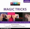 Fun Book Review: Knack Magic Tricks: A Step-by-Step Guide to Illusions, Sleight of Hand, and Amazing Feats (Knack: Make It easy) by Richard Kaufman, Elizabeth Kaufman, David Copperfield