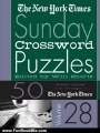 Fun Book Review: The New York Times Sunday Crossword Puzzles Vol. 28 by The New York Times, Will Shortz
