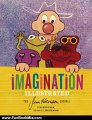 Fun Book Review: Imagination Illustrated: The Jim Henson Journal by Karen Falk, Lisa Henson