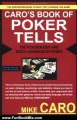 Fun Book Review: Caro's Book of Poker Tells: The Psychology and Body Language of Poker by Mike Caro