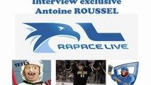Interview Exclusive d'Antoine Roussel - Le rapace live