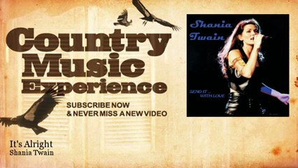 Shania Twain - It's Alright - Country Music Experience