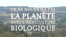 L'agriculture biologique ne nourrira pas la planète ! info ou intox ? Lydia et Claude Bourguignon microbilogistes des sols et fondateurs du LAMS (Laboratoire Analyses Microbiologiques Sols)