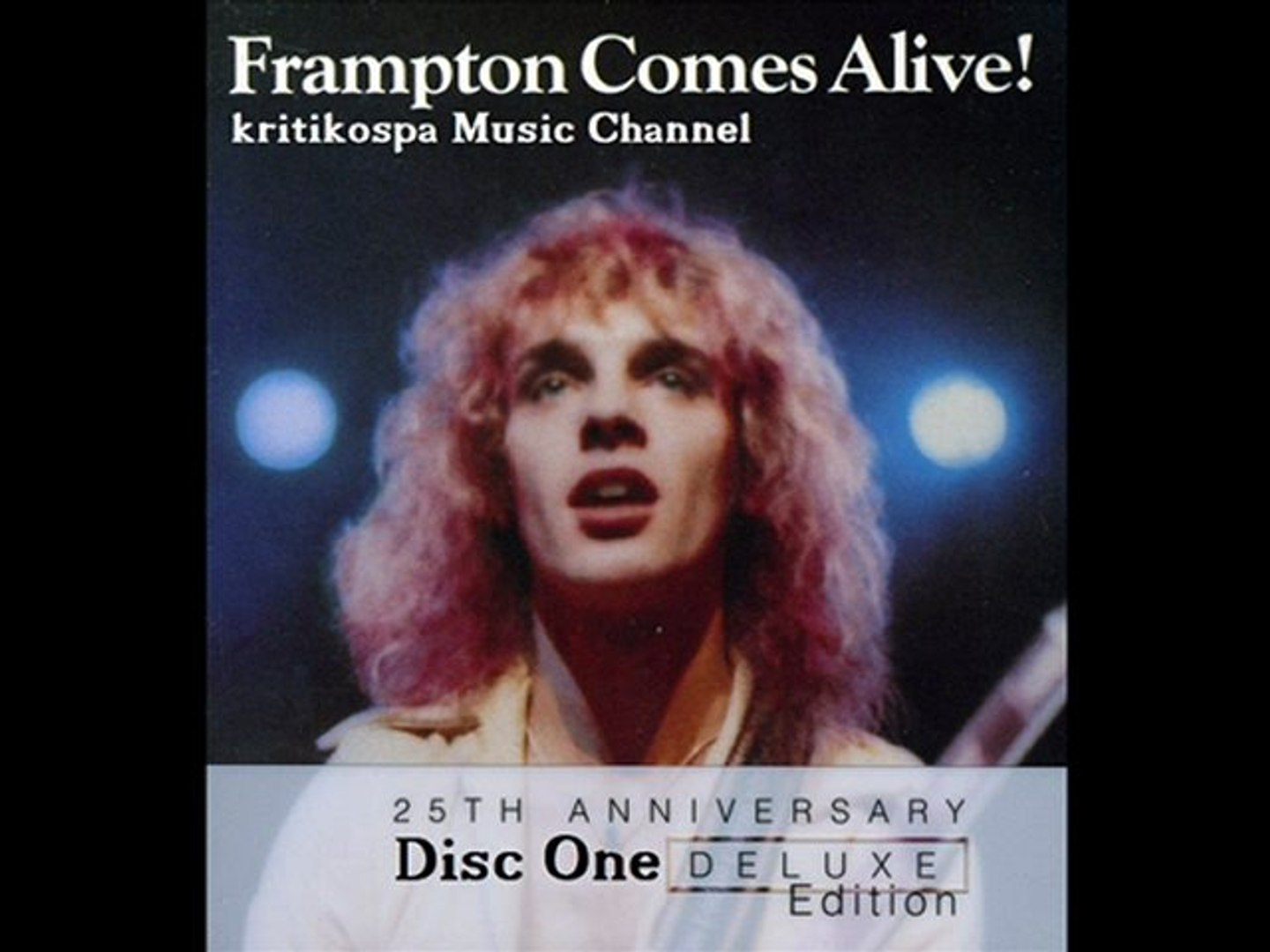 Peter Frampton - Frampton Comes Alive! (1976) 25th Anniversary Deluxe  Edition Disc One