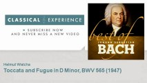 Johann Sebastian Bach : Toccata and Fugue in D Minor, BWV 565