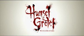 Hansel & Gretel : Witch Hunters - Bande Annonce