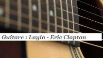 Cours guitare : jouer Layla de Eric Clapton - HD