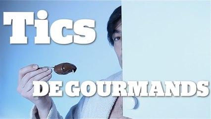 TICS DE GOURMANDS