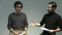 """""""Tell Me..."""", Espahor ledet ko uluner ! Interprètes : Matthieu Demy et Melvil Poupaud - Un Nouveau festival 2013"""