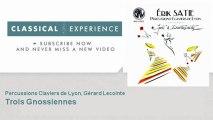 Erik Satie : Trois Gnossiennes - ClassicalExperience