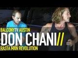 DON CHANI - FUNNY FEELIN (BalconyTV)