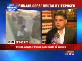 Punjab cops' brutality exposed.