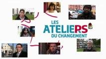 """""""Les Ateliers du Changement"""" - Parti Socialiste"""