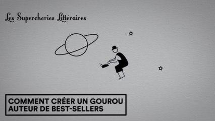 Les Supercheries Littéraires 1x06 - Comment créer un gourou auteur de best-sellers