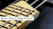 Cours basse : jouer Plug in baby de Muse - HD