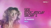 Sex Education Show 2 - Le lezioni di sesso tornano dal 12 marzo su FoxLife