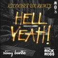 Stacy Barthe Feat. Rick Ross - Hell Yeah - Drum and Bass Ricochet UK Remix