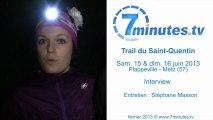 Trail Saint-Quentin 2013 - Interview Duo - M. Beurton - E. Thomas