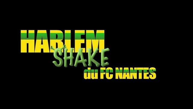 HARLEM Shake du FC Nantes !