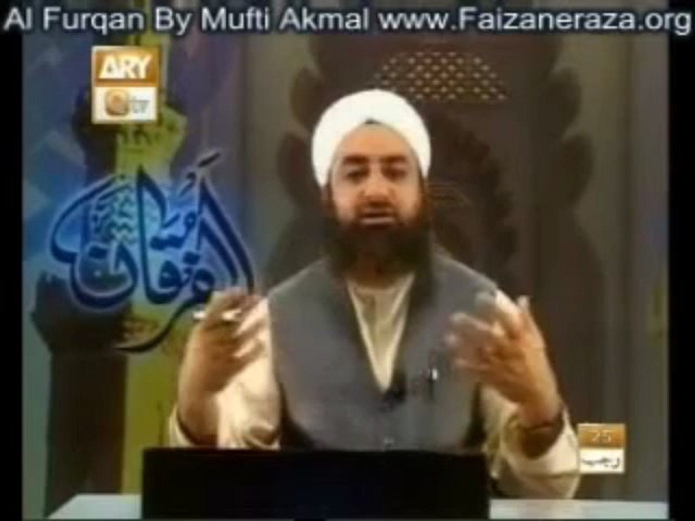 Al-Furqan (Mufti Akmal Qadri) Topic_ Akhwal-e-Aakhirat (Part-01) 2_3 (Prog  127)