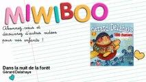 Gérard Delahaye - Dans la nuit de la forêt - Miwiboo