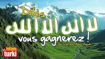 Dites - et medite -La ilaha ill Allah ; vous gagnerez ... - Soufiane Abou Ayyoub