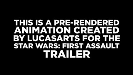 Star Wars First Assault - Pre Rendered  de