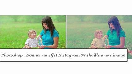 Photoshop : Donner un effet Instagram Nashville à une image - HD