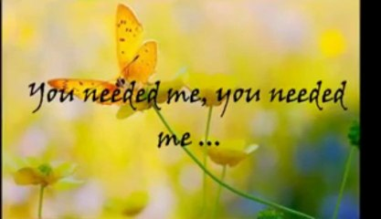 You Needed Me - Anne Murray  -