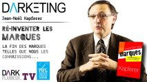Darketing S04E06 - « Re-inventer les Marques » avec Jean-Noël Kapferer