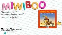 Gérard Delahaye - Mon pote Albert et moi - Miwiboo