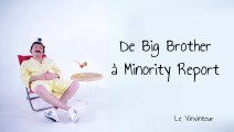 Le Vinvinteur n°20 - De Big Brother à Minority Report