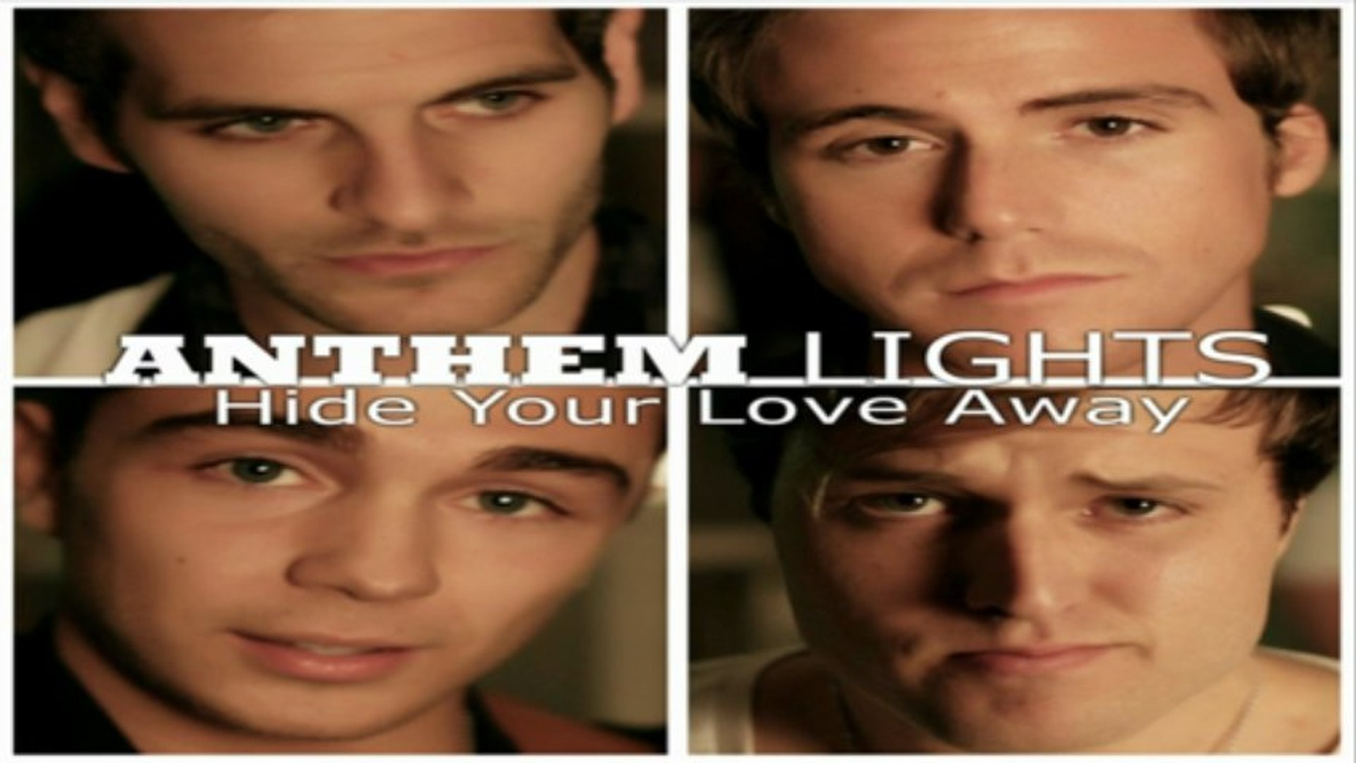 [ DOWNLOAD MP3 ] Anthem Lights - Hide Your Love Away