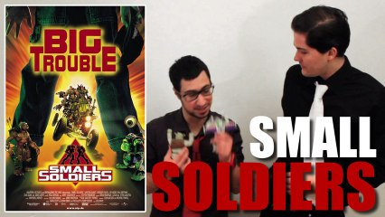 Instant Critique - Small Soldiers
