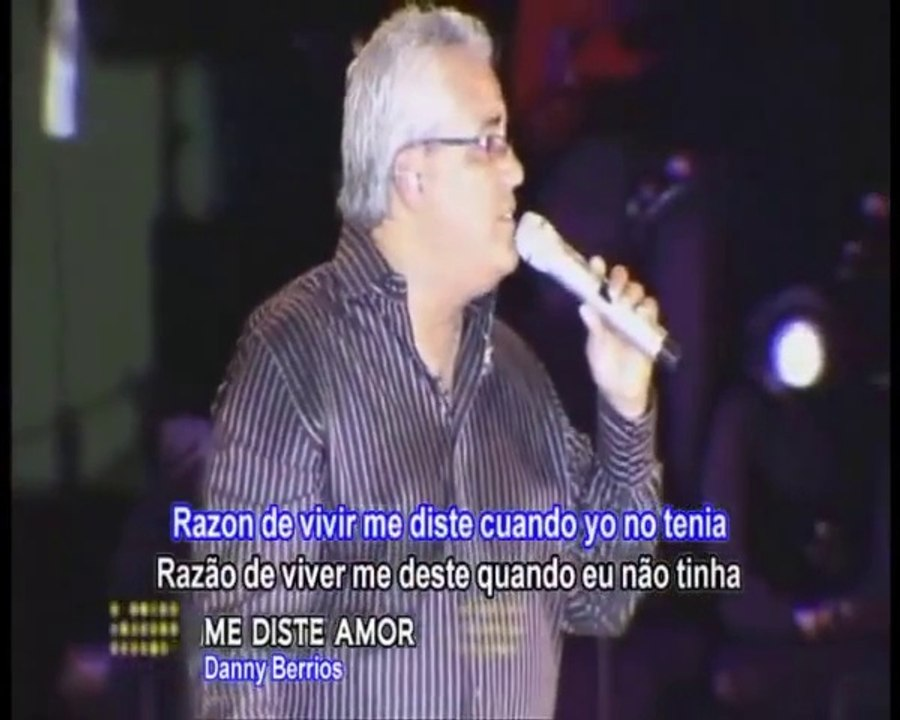 Danny Berrios Razón De Vivir Me Diste Amor Tradução Original Para O Português Vídeo Dailymotion