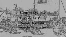 Cyclisme. L' USSH cycliste organise le Grand Prix cycliste de la ville de Saint-Herblain le 24 mars 2013...