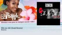 Ronron - Elle me dit - Zouk Remix - YourZoukTv