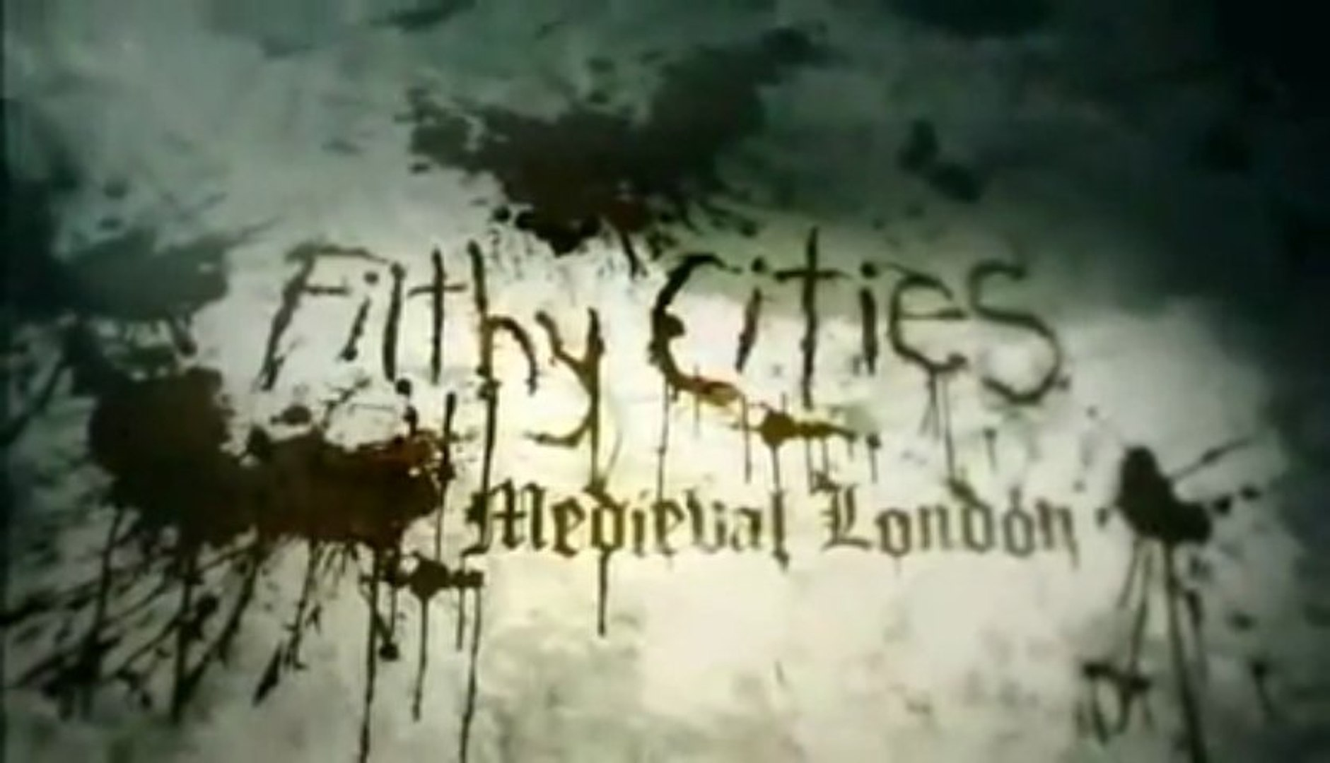 Filthy Cities: Medieval London [1/3]
