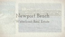 Newport Beach Waterfront Homes & Real Estate for Sale