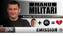 Manu Militari - Riccitiello : Au revoir, au revoir, président ? - S2-Ep#49 [JVN.com]