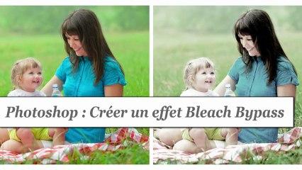 Tutorial Photoshop: créer un effet Bleach bypass