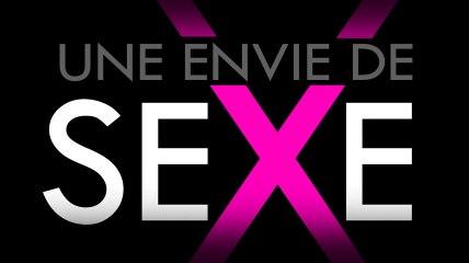 Une envie de SEXE