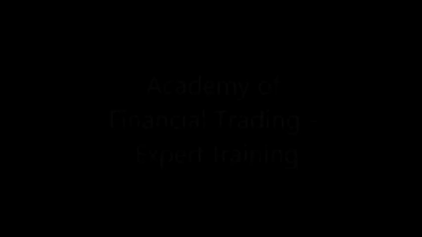 Academy of financial trading – Expert training